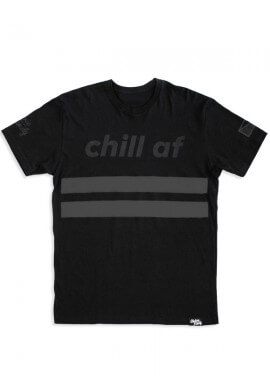Chill AF Tee