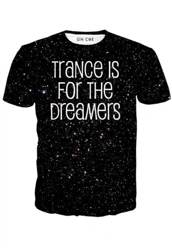 Trance Is For The Dreamers T-Shirt