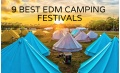 9 Best EDM Camping Festivals in 2018